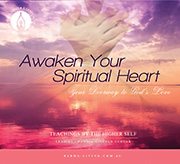 Awaken Your Spiritual Heart: Your Doorway to God&#8217;s Love