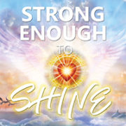 Radiant Heart Series – Strong Enough to Shine