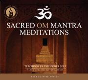 Sacred OM Mantra Meditations